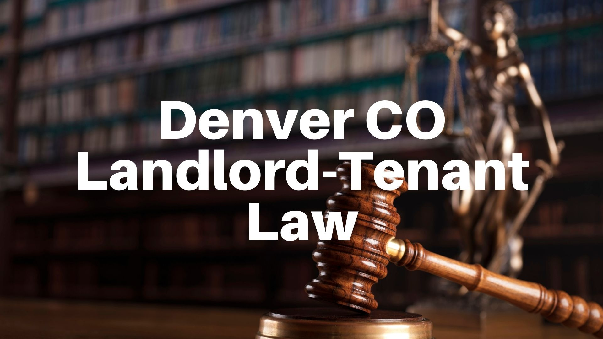 colorado landlord tenant law and regulations