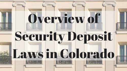 colorado-security-deposit-laws-overview