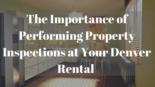 importance-property-inspection-denver-rental